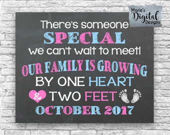 PRINTABLE - There's Someone Special We Can't Wait To Meet Our Family Is Growing By One Heart And Two Feet / Pregnancy Announcement / JPEG