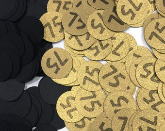 75th Birthday Party Confetti 3/4 Inch Circles - 75, Black and Gold Your Choice of Colors