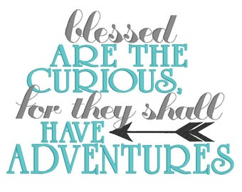Machine Embroidery, Embroidery Design, Blessed are the curious for they shall have adventures, Pillow Pocket Design, Instant Download