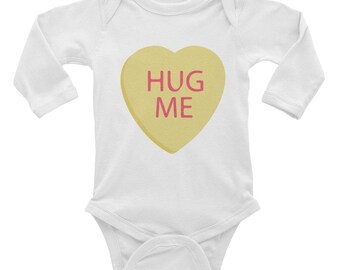 Infant Valentine's Outfit - Candy Hearts Shirt - Hug Me Toddler Shirt - Valentine's Day Baby - Baby Shower Gift -Infant Long Sleeve Bodysuit