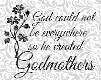 God created Godmothers, SVG Cut File