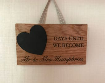 Personalised Wedding Countdown Plaque, Engagement Gift, Wedding Chalkboard, Wedding Plaque, Days Until We Become, Chalkboard Countdown