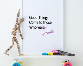Hustle Print, Digital Download, Printable Art, Wall Art, Word Art, Instant Download, Modern Art, Minimalist, Inspirational Words