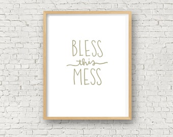 Bless This Mess, Printable Wall Art Prints, Instant Download Printable Art, Digital, Bless This Mess, 8x10