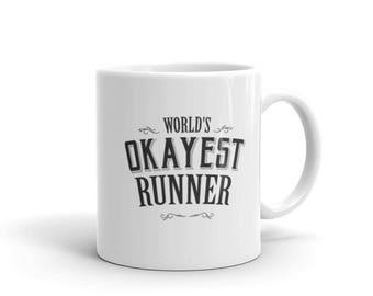 Marathon Runner Gift, World's Okayest Runner Coffee Mug, gift for half marathon runner