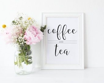 Coffee and Tea Sign, Coffee Sign, Tea Sign, Printable Coffee Bar Sign, Printable Wedding Sign, Printable Coffee Bar Sign