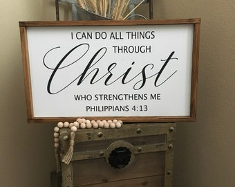 I can do all things though christ who strengthens me