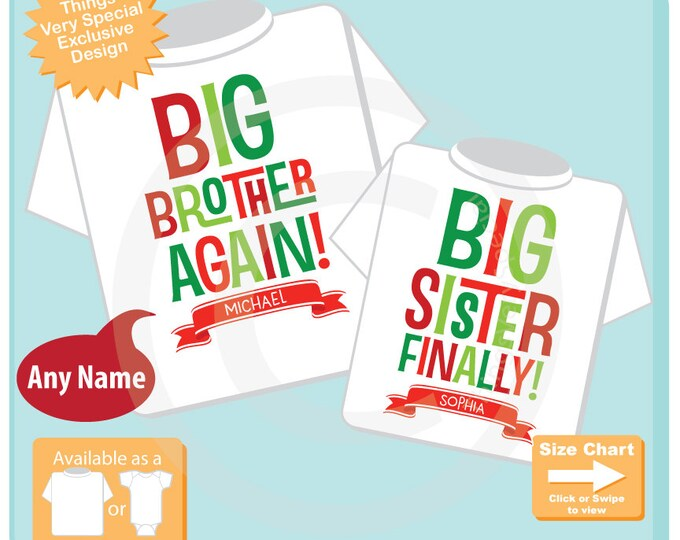Matching Christmas Shirts - Big Brother Again Big Sister Finally Sibling Matching Set - Christmas Announcement - Personalized 11292016a