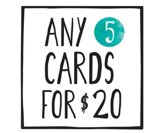 Any 5 Cards for 20