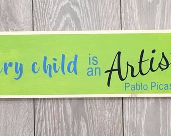Handmade Wooden Wall Sign Every Child Is An Artist