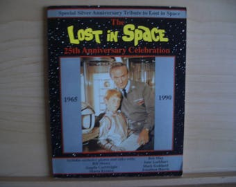The Lost in Space 25th Anniversary Celebration 1965 - 1990