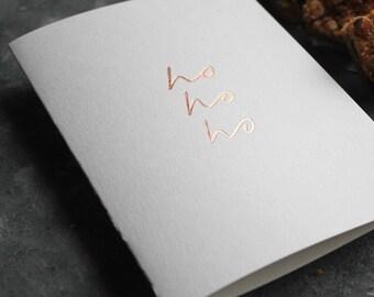 Ho Ho Ho - Luxury Foil Christmas Card