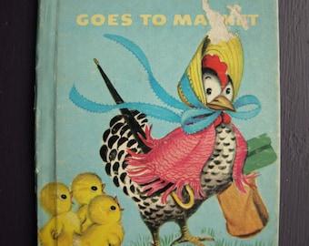 Mrs. Hen Goes To Market - 1949 - Vintage Rand McNally Junior Elf Book – Vintage Children's Book