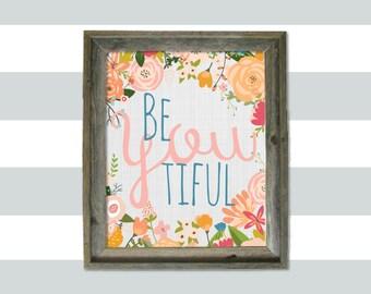Be YOU tiful 11x14 print