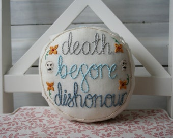ProfanityJane Embroidered Swear Word Pillow - Death Before Dishonour