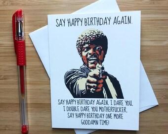 Funny 'Say Happy Birthday Again' Card, Happy Birthday Boyfriend Husband, 90s Movies, Movie Art Print, Pop Culture, Handmade Birthday Cards