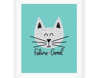 Feline Good Print, Cat Print, Cat Lovers Print, Recycled Paper
