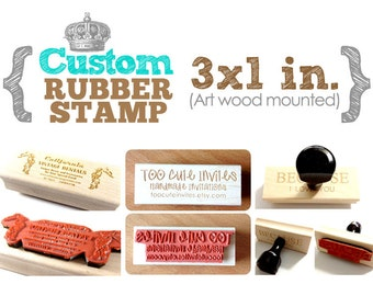 3 x 1 in - YOUR CUSTOM DESIGN - Art Wood Mounted Rubber Stamp - For Logo, Branding, Packaging, Invitations, Party, Favors