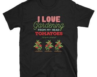 I Love Gardening Shirt - Gardening Gift - Funny Gardening - Gift For Gardeners - Garden Shirt - Gardening T-Shirt