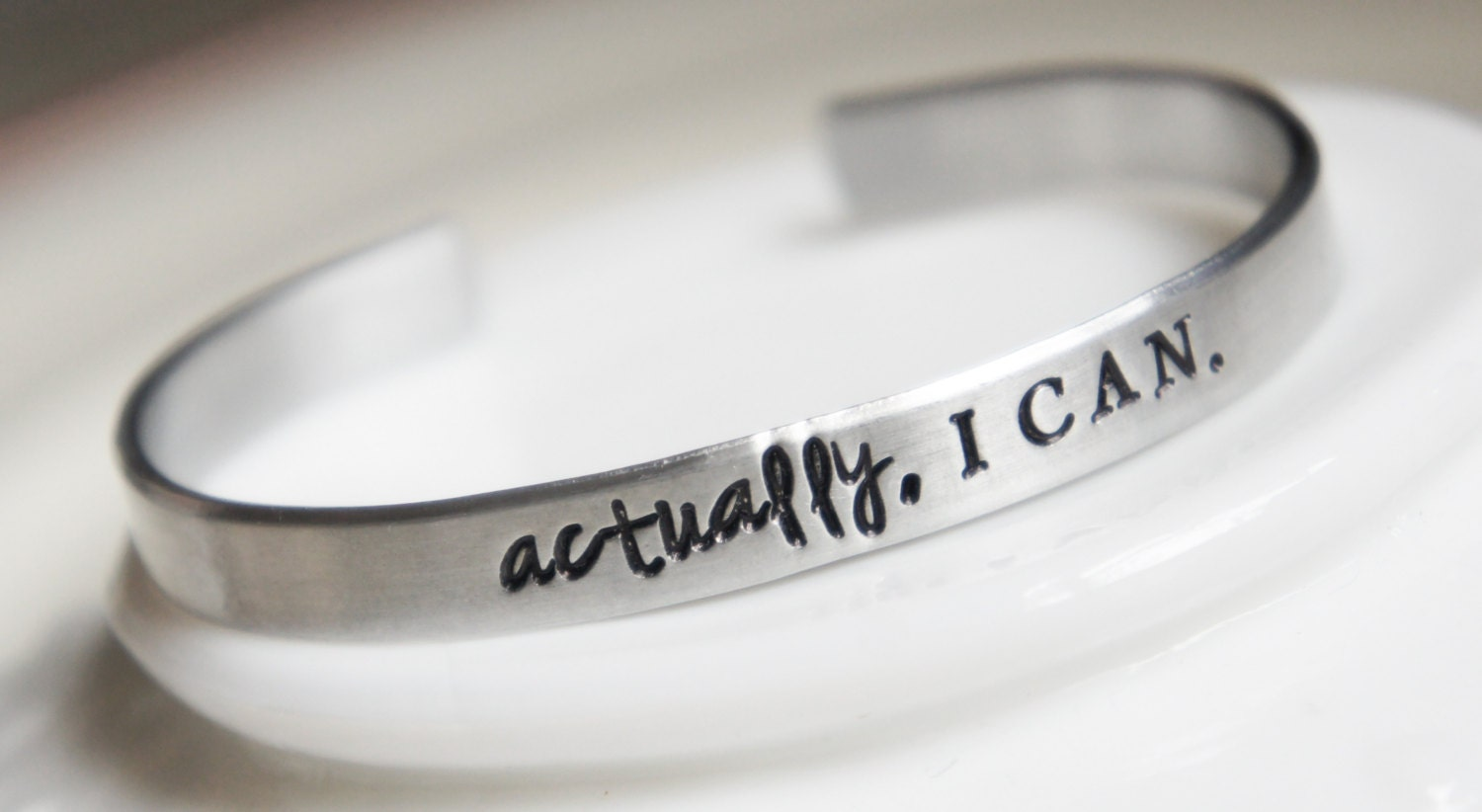 inspirational quote cuff bracelet actually i can personalized