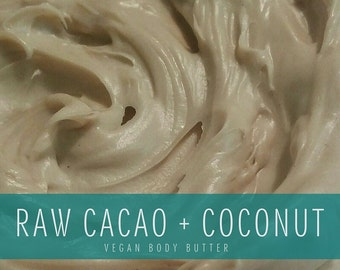 Raw Cacao + Coconut Whipped Body Butter, Vegan Body Butter, Chocolate Body Butter