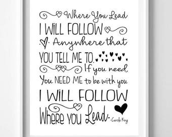 Typography WHERE YOU LEAD I Will Follow 8x10 Instant Download Wall Decor, Gilmore Girls Art Download
