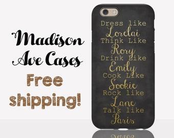 Phone Case Dress Like Lorelai Think Like Rory Gilmore Girls TV Stars Hollow Luke's Diner Samsung Galaxy Edge S5 S6 S8 iPhone 5 6 Tough Slim
