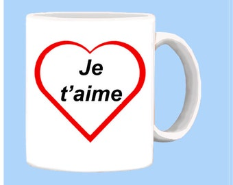 French I LOVE YOU mug in the language of France