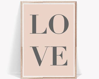 Love Print,Quotes Print,Wall Art Quotes,Typography Print,Love,Digital Download,Digital Prints,Quote,Wall Art,Pink and Grey,Printable Quotes