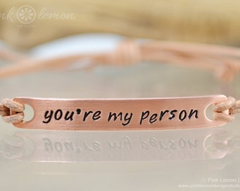 You're My Person Copper Leather Bracelet - Message Bracelet - Copper Jewelry - Personalized Copper Bracelet - Leather and Copper Bracelet