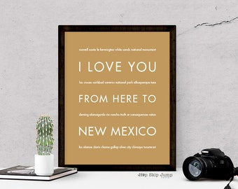 New Mexico Art, I Love You From Here To NEW MEXICO Typography Poster, Shown in Harvest - Custom Color, Free U.S. Shipping
