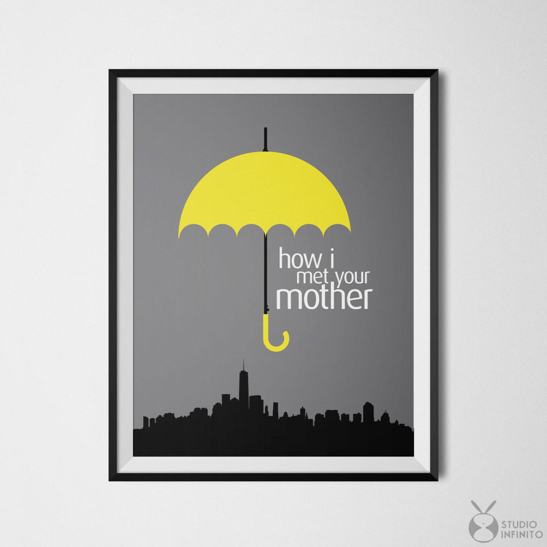 Yellow Umbrella How I Met Your Mother Poster How I Met Your ...