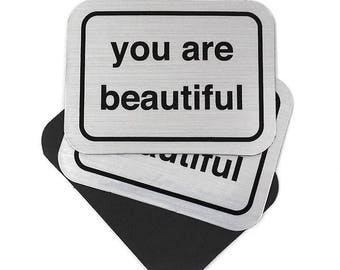 You Are Beautiful Silver Magnet