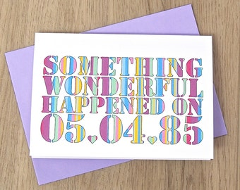 Something Wonderful Date  Card – Personalised Wedding Card – Card for New Baby – New Baby Birthday Card  – wedding card for newlyweds