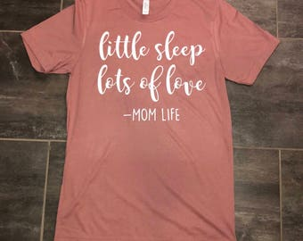 Little Sleep, Lots of Love Tee