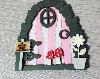 Fairy door, A Special fairy lives here