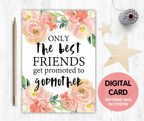 PRINTABLE will you be my godmother card, godmother card, printable godmother card, will you be my godmother card printable, friend, floral
