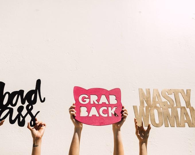 Grab Back Signage 1 CT. , Laser Cut, Birch Plywood, Cheeky, Sassy, Badass Photobooth Signage, Weddings, Birthday Party