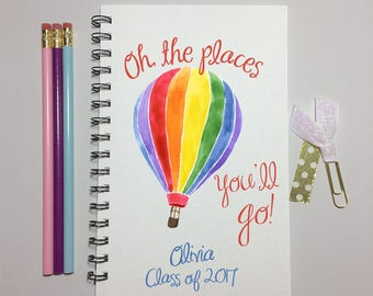 Oh the Places you'll Go, Journal, Dr. Seuss Quote, Graduation Gift, Travel, Bullet Journal, Graduate, gift, Graduation, Class of 2017, Seuss