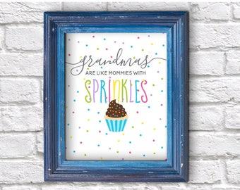 Grandmother Printable Gift - Mother's Day, Birthday, Grandparent's Day - Wall Art - Grandmas Sprinkles Print - Instant Download Digital File