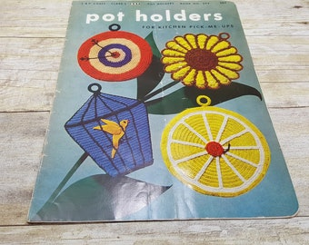 Pot Holders for Kitchen Pick Me Ups, 1952, Coats and Clarks Book No. 294, vintage booklet