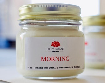 Morning Handmade Soy Candle by Lilly Grant Candle Studio / 6 oz / soy candle / soy wax / hand poured / handmade soy candle / handmade gift