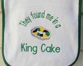 They Found Me In A King Cake Bib Mardi Gras Green Trim