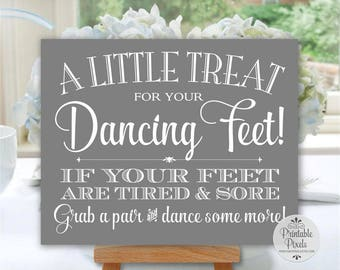 Grey Printable Dancing Shoes Sign, Wedding Sign, Little Treat For Your Dancing Feet, Flip Flops Sign (#DA13Y)
