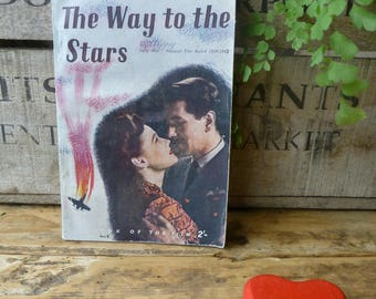 The Way to the Stars by Dilys Owen - Adapted from the Two Cities Film 1945