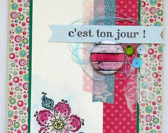 """Card birthday """"it's your day"""""""