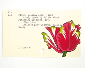 Sylvia Plath Library Card Art - Print of my painting of a tulip on library card for Ariel