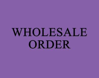Wholesale Order + Free Shipping