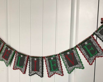 Believe Banner, Christmas Banner, Holiday Banner, Christmas Bunting, Christmas Garland, Holiday Garland, Christmas Photo Prop, Mantle Banner