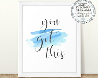 You Got This Quote Print, Nursery Wall Art, Nursery Quote, Nursery Print, Inspirational Wall Art, Inspirational quote, Watercolor - Blue